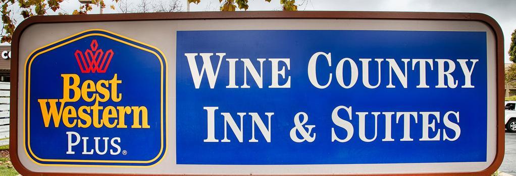 Best Western PLUS Wine Country Inn & Suites - Santa Rosa - Building